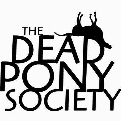 Dead Pony Society